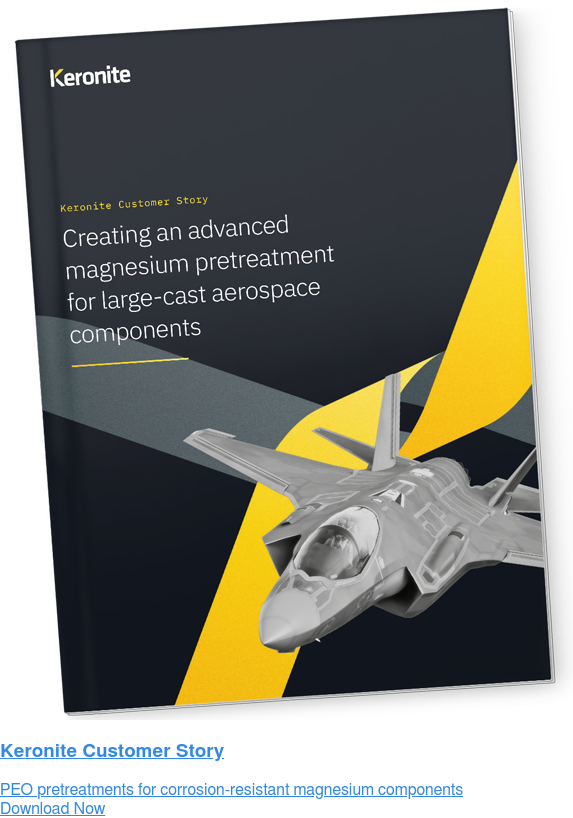 White Paper Download  Keronite for large-cast magnesium aerospace components Download Now